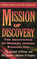 Mission of Discovery: The Beginning of Modern Jewish Evangelism (Bonar and McCheyne)
