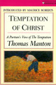 Temptation of Christ: A Puritan's View of the Temptation (Manton)