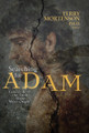 Searching for Adam: Genesis & the Truth About Man's Origin (Mortensen)