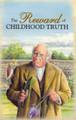 The Reward of Childhood Truth