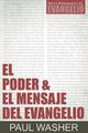 El Poder Y El Mensaje Del Evangelio (Washer)