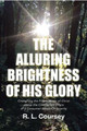 The Alluring Brightness of His Glory (Coursey)