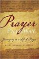 Prayer PathWay: Journeying in a Life of Prayer (Westlund)