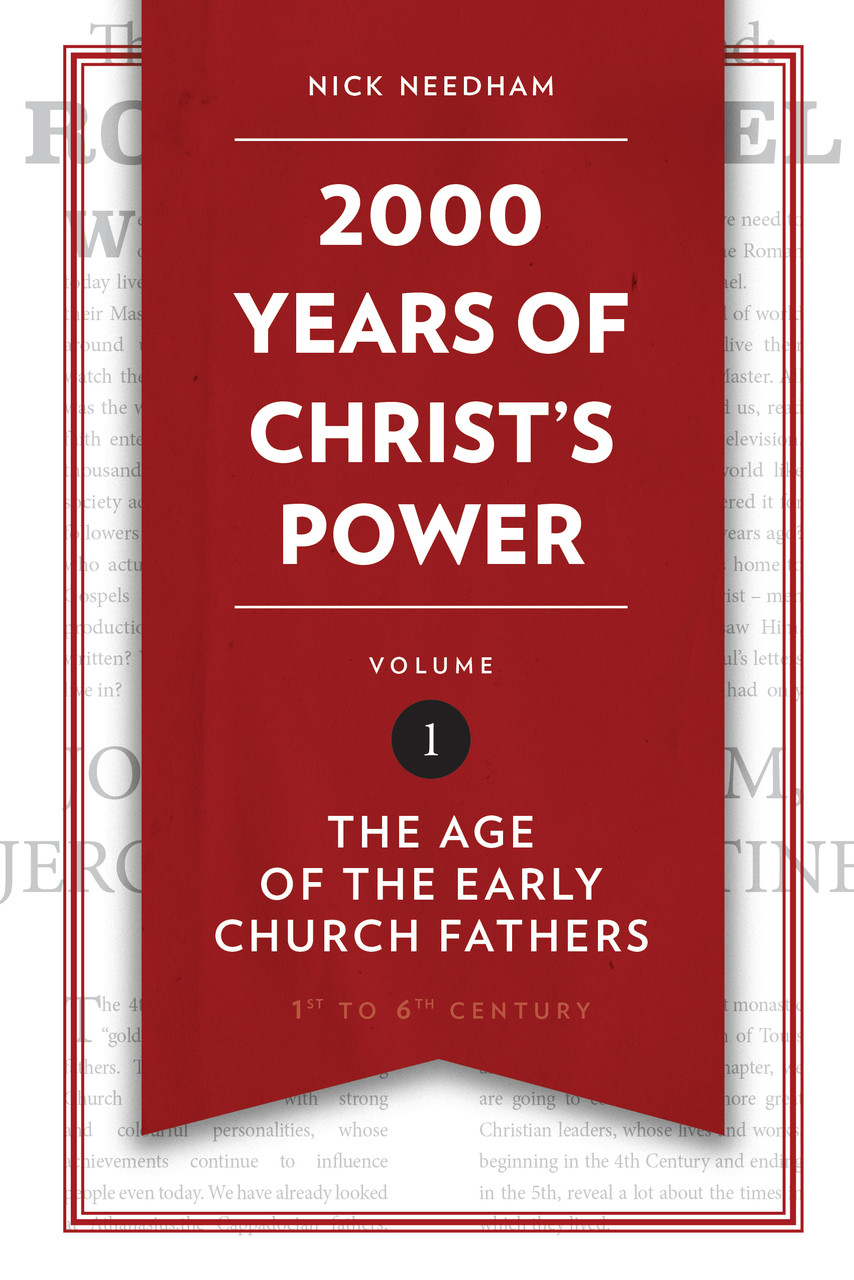 2000 Years Of Christ S Power Volume 1 The Age Of The Early Church