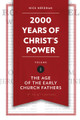2000 Years of Christ's Power,  Volume 1: The Age of the Early Church Fathers (Needham)