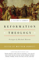 Reformation Theology: A Systematic Summary (Barrett)