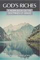 God's Riches: A Workbook on the Doctrines of Grace (Benton & Peet)