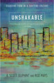 Unshakable: Standing Firm in a Shifting Culture (Oliphint & Mays)