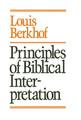 Principles of Biblical Interpretation (Berkhof) (Westminster Discount)