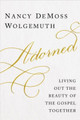 Adorned: Living out the Beauty of the Gospel Together (Wolgemuth)
