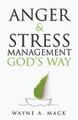 Anger & Stress Management God's Way - P&R (Mack)