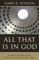 All That Is in God (Dolezal)