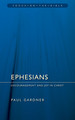 Ephesians: Encouragement and Joy in Christ (Gardner)