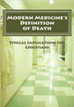 Modern Medicine's Definition of Death (Bogosh)