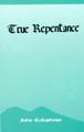 True Repentance (Colquhoun) (Westminster Discount)