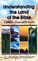 Understanding the Land of the Bible (Robertson)