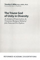 The Triune God of Unity in Diversity (Miller)