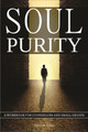 Soul Purity: A Workbook for Counselors and Small Groups (Coats)