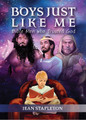 Boys Just Like Me: Bible Men Who Trusted God (Stapleton)
