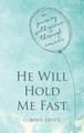 He Will Hold Me Fast (Dever)