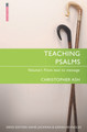 Teaching Psalms: Volume 1 - From Text to Message (Ash)