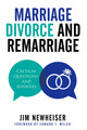 Marriage, Divorce, and Remarriage (Newheiser)