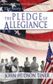 The Story of the Pledge of Allegiance (Tiner)