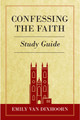 Confessing the Faith Study Guide (Van Dixhoorn)