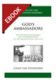 God's Ambassadors: The Westminster Assembly and the Reformation of the English Pulpit, 1643-1653 (Van Dixhoorn) - EBOOK