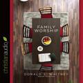 Family Worship - Audio Book (Whitney)