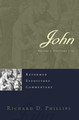John: Reformed Expository Commentary (Phillips)