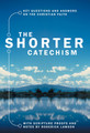 The Shorter Catechism: Paperback (Christian Focus)