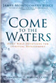 Come To The Waters (Boice)