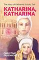 Katharina, Katharina: The story of Katharina Schutz Zell (Farenhorst)