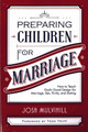 Preparing Children for Marriage (Mulvihill)