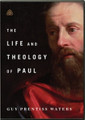 The Life and Theology of Paul (Waters)