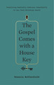 The Gospel Comes With a House Key (Butterfield)