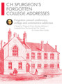 CH Spurgeon's Forgotten College Addresses (Spurgeon)