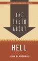 The Truth About Hell (Blanchard)