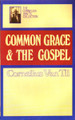 Common Grace & The Gospel (Van Til) (Westminster Discount)