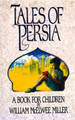 Tales of Persia (Miller) - Westminster Discount