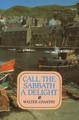 Call the Sabbath a Delight (Chantry)