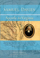 Samuel Davies: Apostle to Virginia (Roberts)