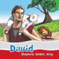 David: Shepherd. Soldier. King. (Ramsbottom)