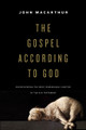 The Gospel According To God (MacArthur)
