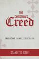 The Christian's Creed: Embracing the Apostolic Faith (Gale)