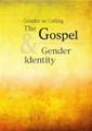 Gender as Calling: The Gospel & Gender Identity (RPCNA)