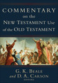 Commentary on the New Testament Use of the Old Testament (Beale)