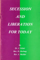 USED- Secession and Liberation for Today (Faber) -USED