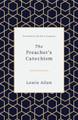 The Preacher's Catechism (Allen)